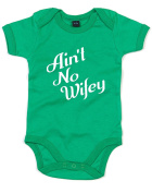 Brand88 - Ain't No Wifey, Printed Baby Grow