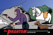 The Phantom the Complete Newspaper Dailies by Lee Falk, and Wilson Mccoy