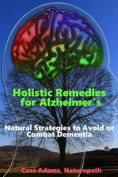 Holistic Remedies for Alzheimer's