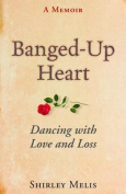 Banged-Up Heart