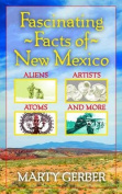 Fascinating Facts of New Mexico