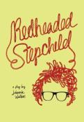 Redheaded Stepchild