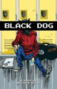 Black Dog: 4 Vs the Wrld