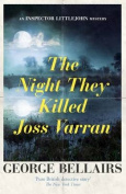 The Night They Killed Joss Varran