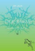True Swamp 2