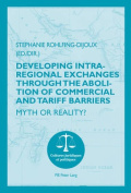 Developing Intra-Regional Exchanges Through the Abolition of Commercial and Tariff Barriers/L'Abolition des Barrieres Commerciales et Tarifaires dans la Region de l'Ocean Indien