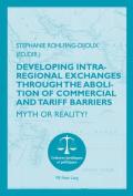 Developing Intra-Regional Exchanges Through the Abolition of Commercial and Tariff Barriers/L'Abolition des Barrieres Commerciales et Tarifaires dans la Region de l'Ocean Indien