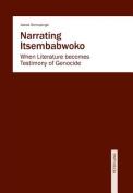 Narrating Itsembabwoko