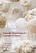 Naturally Hypernatural I