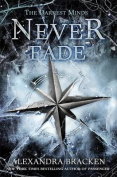 The Never Fade