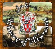 John Grundy's History of Newcastle