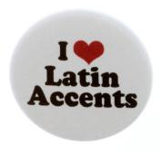 I Love Latin Accents 3.2cm Magnet - Accent Language