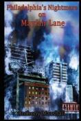 Philadelphia's Nightmare on Mayfair Lane