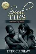 Soul Ties, Unchain My Heart