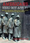 Americans Need Not Apply!
