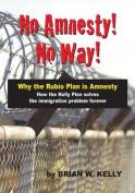 No Amnesty No Way!