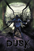Dusk - The Novel