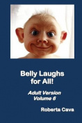 Belly Laughs for All - Volume 6