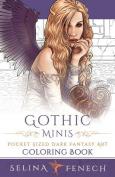 Gothic Minis - Pocket Sized Dark Fantasy Art Coloring Book
