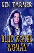 Blue Water Woman