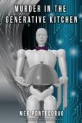 Murder in the Generative Kitchen