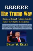 Rrrrrr the Trump Way