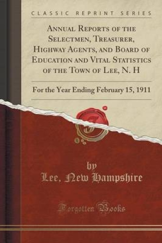Annual-Reports-of-the-Selectmen-Treasurer-Highway-Agents-and-Board-of-Educati
