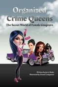 Organized Crime Queens