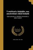 Y Weithred O Fedyddio, Neu Ymchwiliad I Ddull Bedydd [WEL]