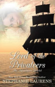 Lord of the Privateers [Large Print]