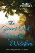 The Giant Oak Speaks Wisdom