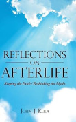Reflections on Afterlife
