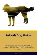 Akbash Dog Guide Akbash Dog Guide Includes