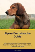 Alpine Dachsbracke Guide Alpine Dachsbracke Guide Includes