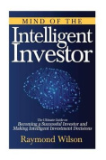 Mind of the Intelligent Investor