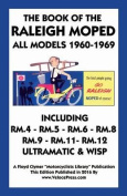 Book of the Raleigh Moped All Models 1960-