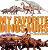 My Favorite Dinosaurs
