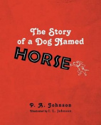 The Story of a Dog Named Horse