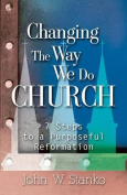 Changing the Way We Do Church
