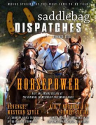 Saddlebag Dispatches-Summer, 2016