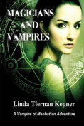 Magicians and Vampires