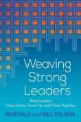 Weaving Strong Leaders