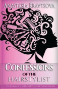 Confessions of the Hairstylist
