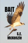 Bait: Bonus Poems Included