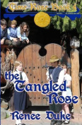 The Tangled Rose (Time Rose)