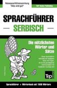 Sprachfuhrer Deutsch-Serbisch Und Kompaktworterbuch Mit 1500 Wortern [GER]
