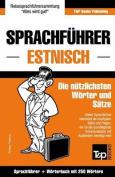 Sprachfuhrer Deutsch-Estnisch Und Mini-Worterbuch Mit 250 Wortern [GER]