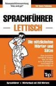 Sprachfuhrer Deutsch-Lettisch Und Mini-Worterbuch Mit 250 Wortern [GER]