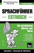 Sprachfuhrer Deutsch-Estnisch Und Kompaktworterbuch Mit 1500 Wortern [GER]