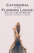 Cathedral of the Flowing Locks